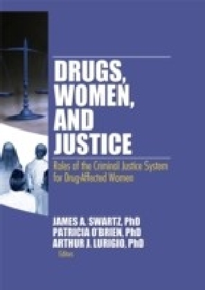 Drugs Women and Justice