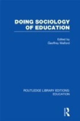 Doing Sociology of Education (RLE Edu L)