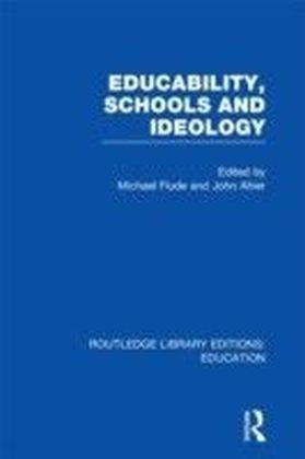Educability, Schools and Ideology (RLE Edu L)