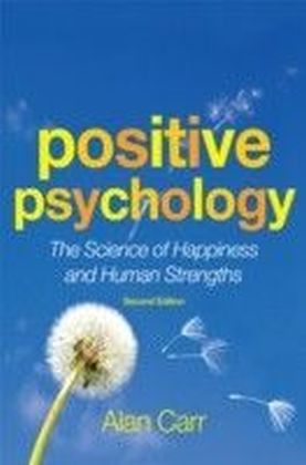 Positive Psychology, Second Edition