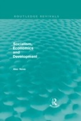 Socialism, Economics and Development (Routledge Revivals)