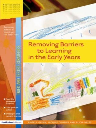 Removing Barriers to Learning in the Early Years