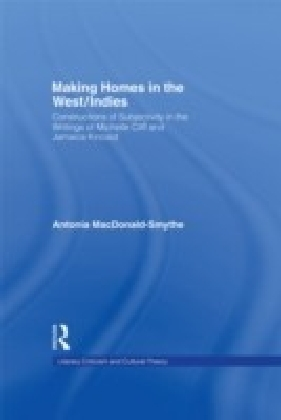 Making Homes in the West/Indies
