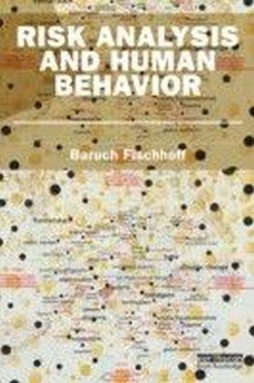 Risk Analysis and Human Behaviour