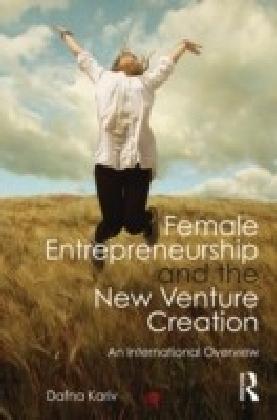 Female Entrepreneurship and the New Venture Creation