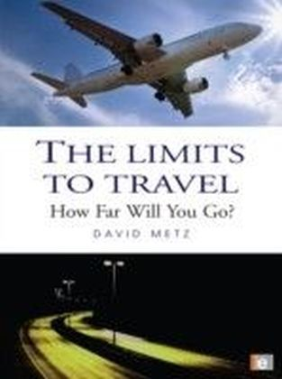 Limits to Travel