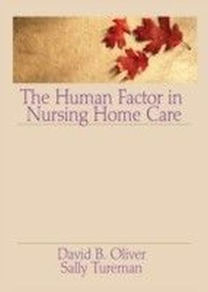 Human Factor in Nursing Home Care