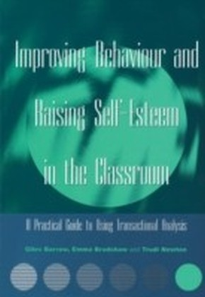 Improving Behaviour and Raising Self-Esteem in the Classroom