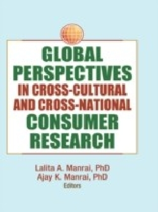 Global Perspectives in Cross-Cultural and Cross-National Consumer Research