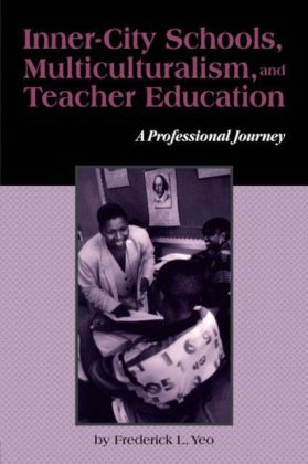 Inner-City Schools Multiculturalism and Teacher Education