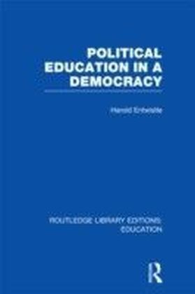 Political Education in a Democracy (RLE Edu D)