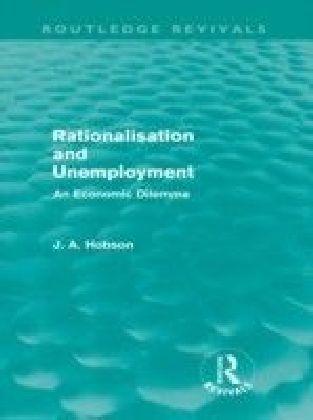 Rationalisation and Unemployment (Routledge Revivals)