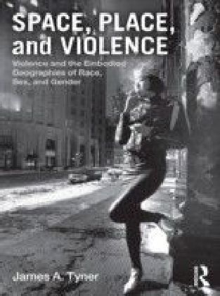 Space, Place, and Violence