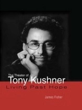 Theater of Tony Kushner