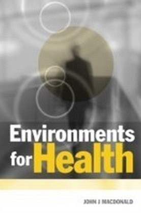 Environments for Health