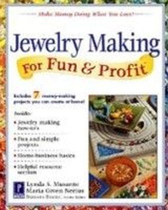Jewelry Making for Fun & Profit