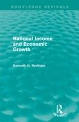 National Income and Economic Growth (Routledge Revivals)