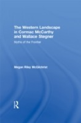 Western Landscape in Cormac McCarthy and Wallace Stegner