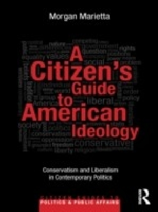 Citizen's Guide to American Ideology