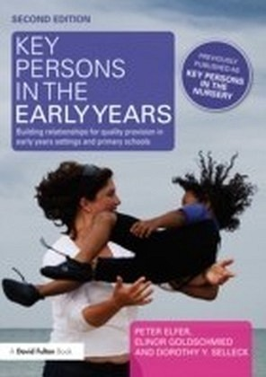 Key Persons in the Early Years