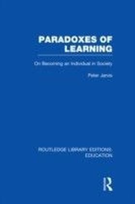 Paradoxes of Learning