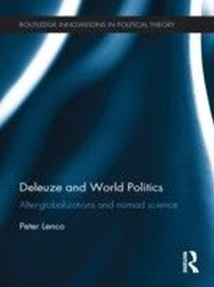 Deleuze and World Politics