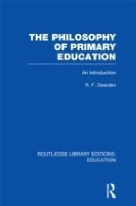 Philosophy of Primary Education (RLE Edu K)