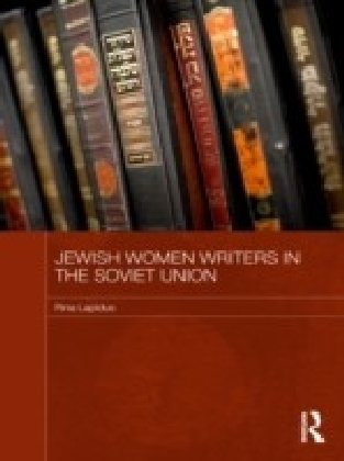 Jewish Women Writers in the Soviet Union