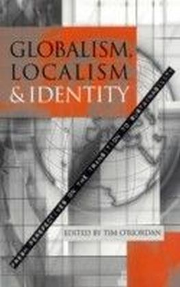 Globalism, Localism and Identity