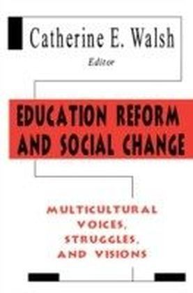 Education Reform and Social Change