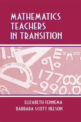 Mathematics Teachers in Transition