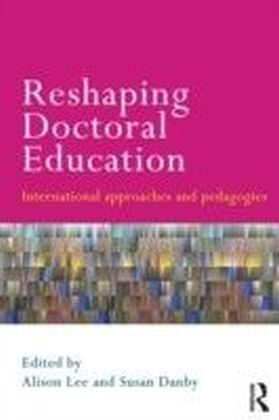 Reshaping Doctoral Education