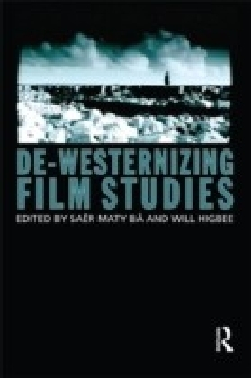De-Westernizing Film Studies