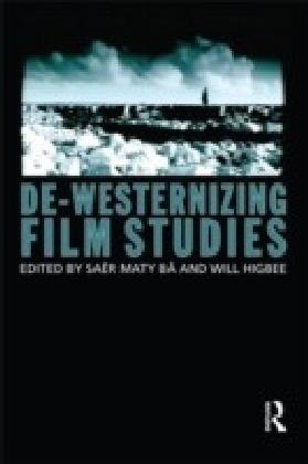 De-Westernizing Film Studies