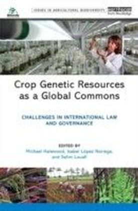 Crop Genetic Resources as a Global Commons