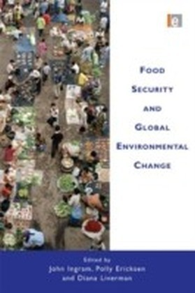 Food Security and Global Environmental Change
