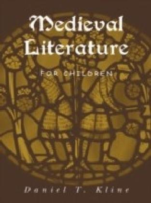 Medieval Literature for Children