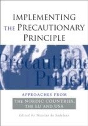 Implementing the Precautionary Principle