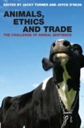 Animals, Ethics and Trade