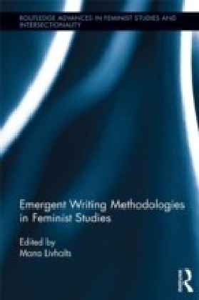 Emergent Writing Methodologies in Feminist Studies
