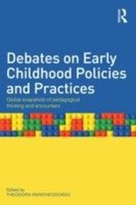 International Debates on Early Childhood Practices and Policies