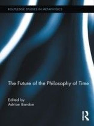 Future of the Philosophy of Time