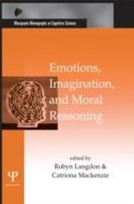 Emotions, Imagination, and Moral Reasoning