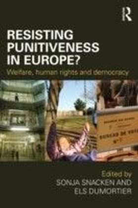 Resisting Punitiveness in Europe?