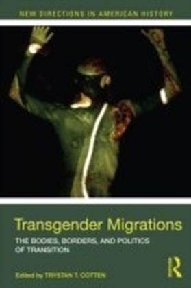 Transgender Migrations