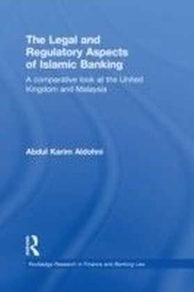 Legal and Regulatory Aspects of Islamic Banking