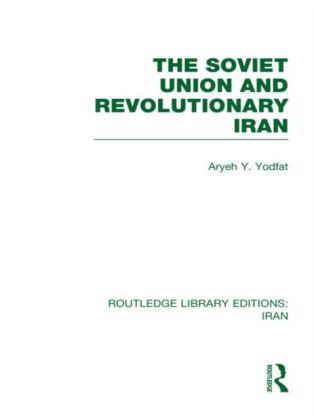 Soviet Union and Revolutionary Iran (RLE Iran A)