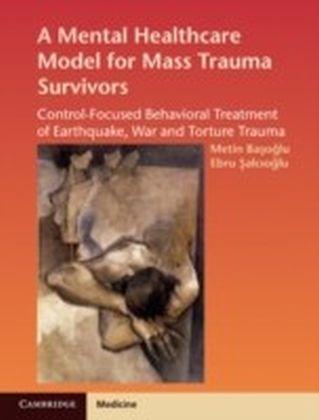 Mental Healthcare Model for Mass Trauma Survivors