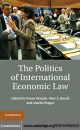 Politics of International Economic Law