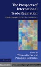 Prospects of International Trade Regulation